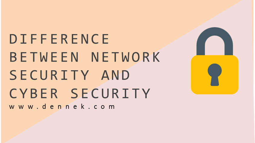 Difference Between Network Security and Cyber Security
